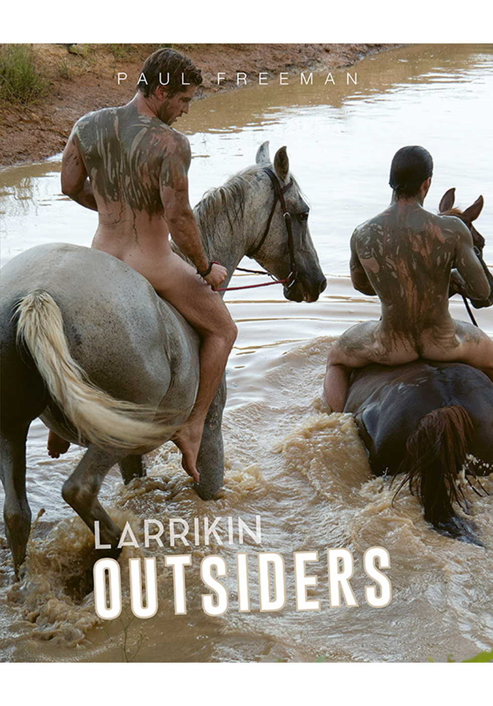 Paul Freeman | Larrikin Outsiders
