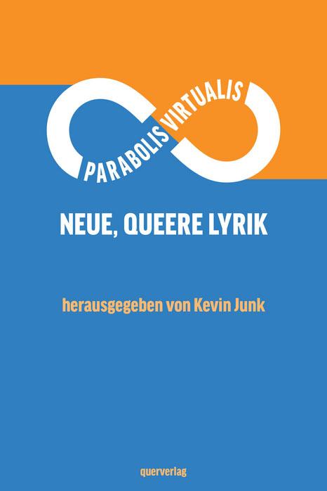 Kevin Junk (Hrsg.) | Parabolis Virtualis