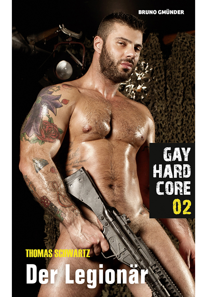 Gay Hardcore 02: Der Legionär