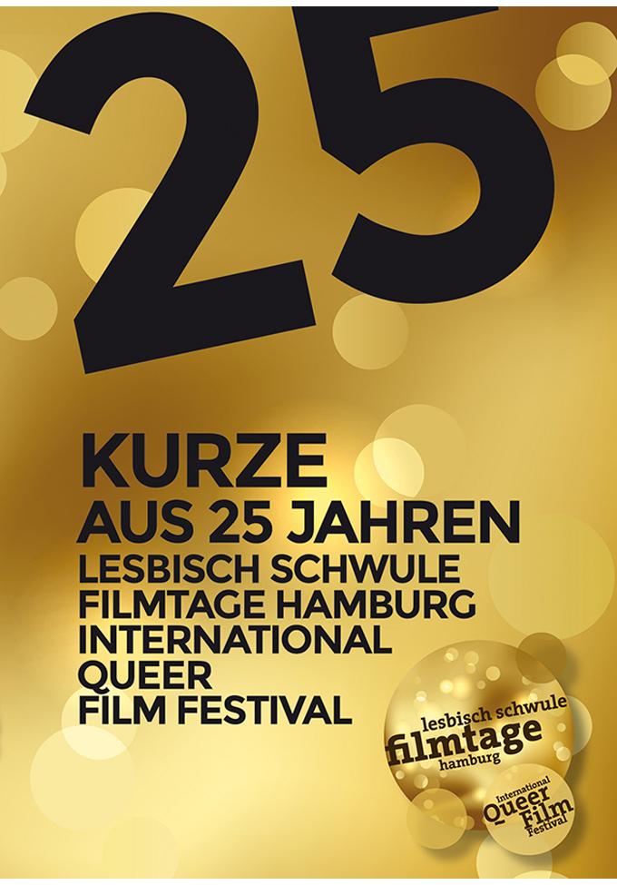 25 Kurze aus 25 Jahren - Lesbisch Schwule Filmtage Hamburg