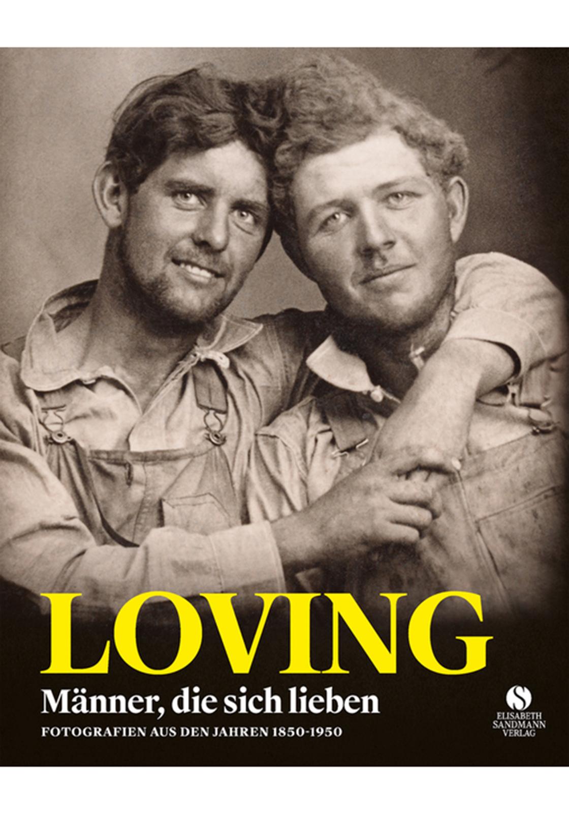 Neal Treadwell | Loving - Männer die sich lieben