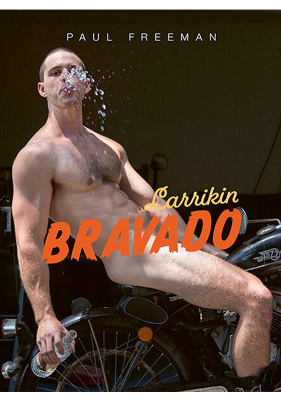 Paul Freeman | Larrikin Bravado