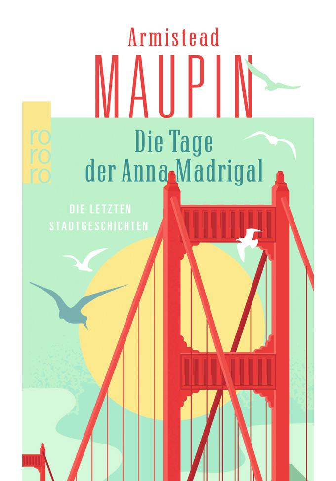 Armistead Maupin   Die Tage der Anna Madrigal - Stadtgeschichten 9