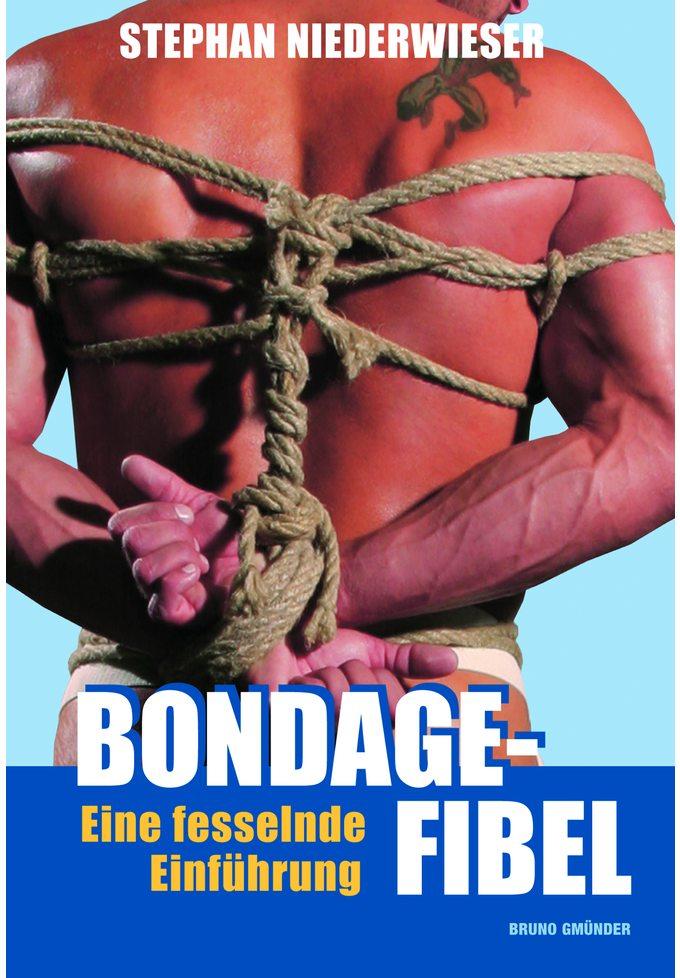 Bondage-Fibel - Eine fesselnde Einführung