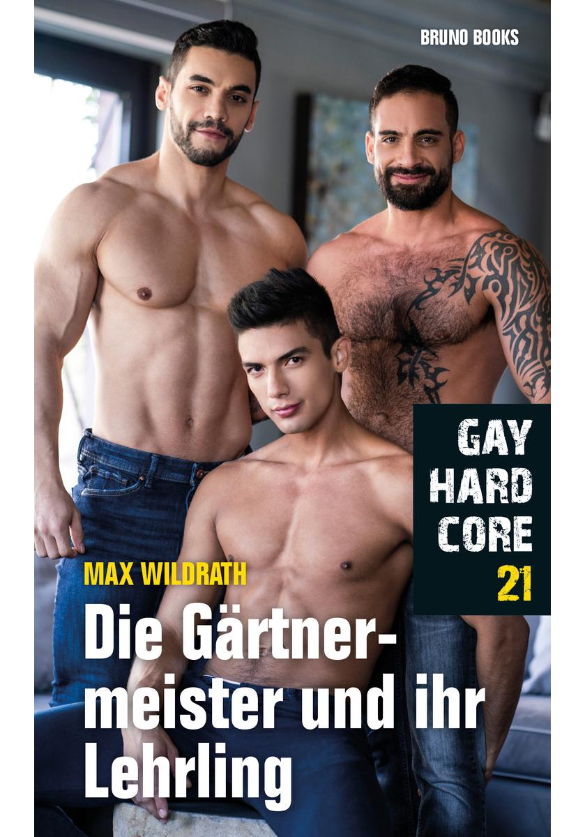 Max Wildrath | Gay Hardcore 21: Die Gärtnermeister und ihr Lehrling