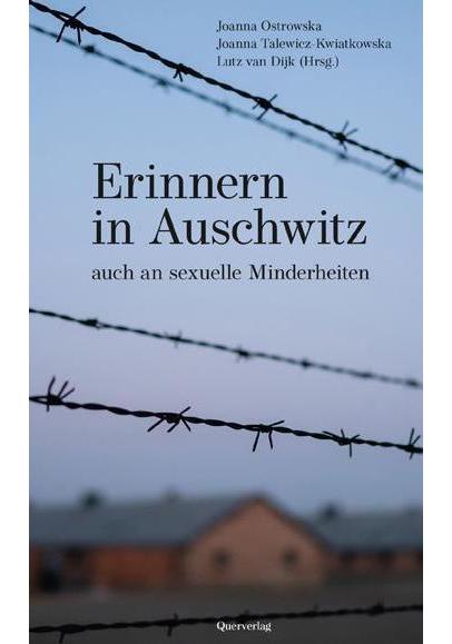 Lutz van Dijk | Erinnern in Auschwitz