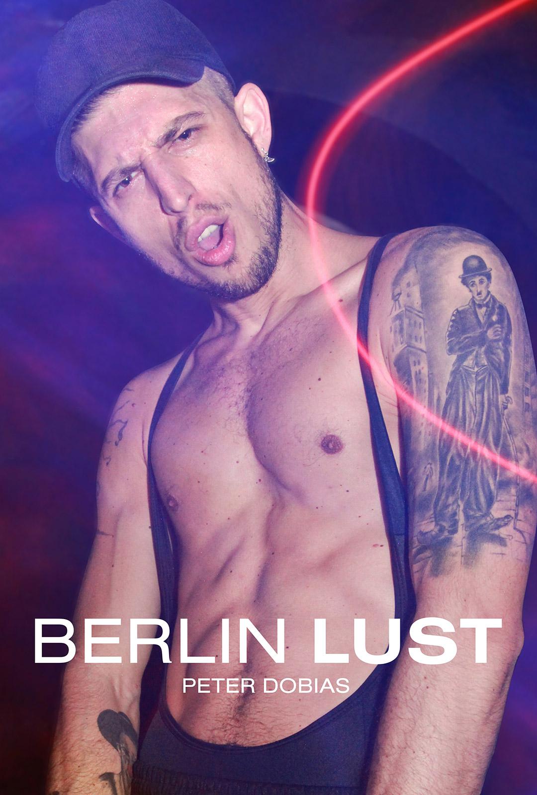 Peter Dobias | Berlin Lust