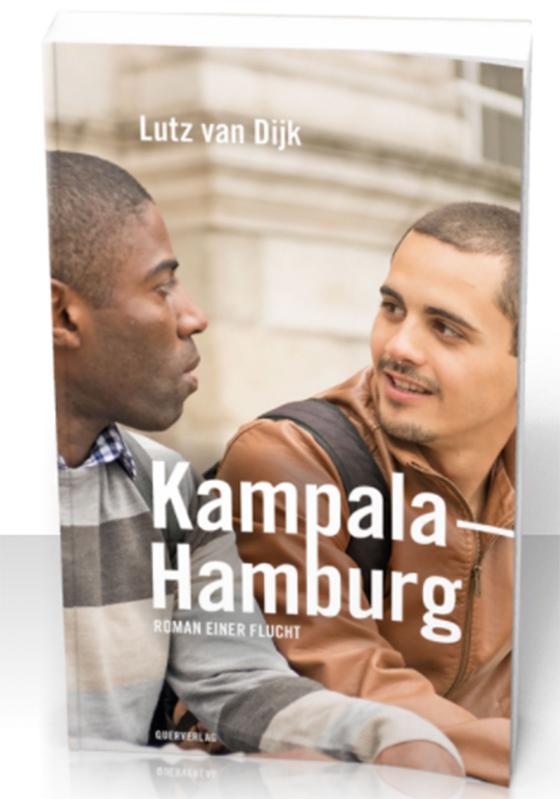 Lutz van Dijk | Kampala - Hamburg