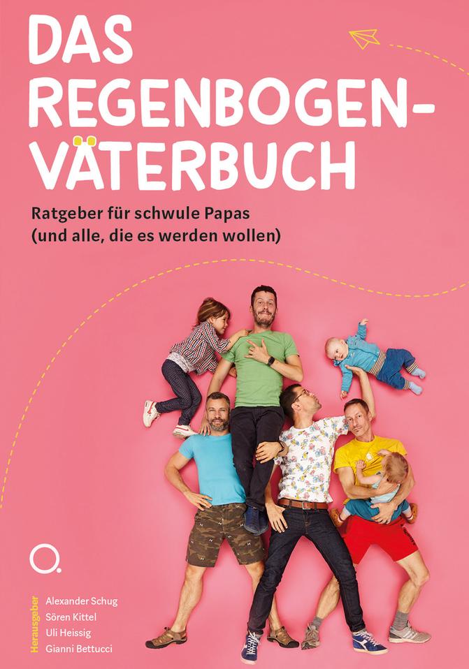 Alexander Schug | Das Regenbogenväterbuch