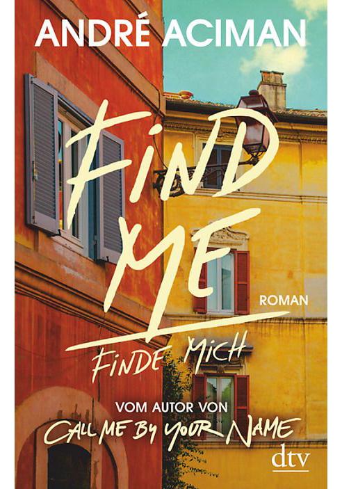 André Aciman | Find me / Finde mich