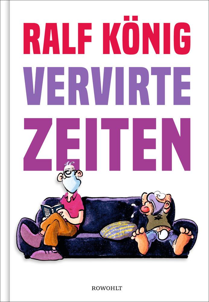 Ralf König | Vervirte Zeiten