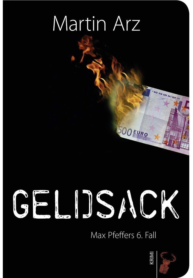 Arz, Geldsack - Max Pfeffers 6. Fall (SC)