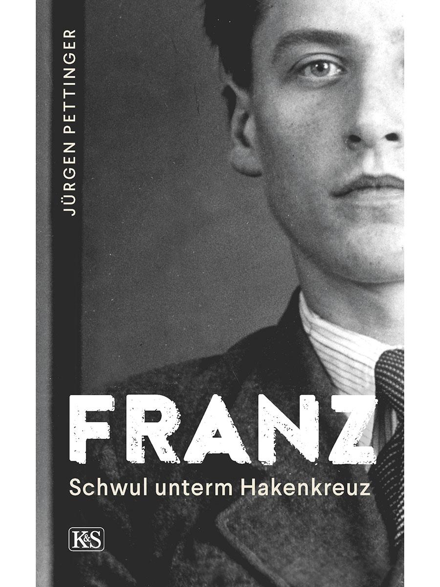 Jürgen Pettinger | Franz. Schwul unterm Hakenkreuz