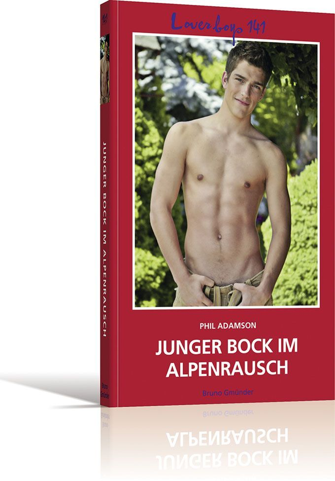 Loverboys 141: Junger Bock im Alpenrausch