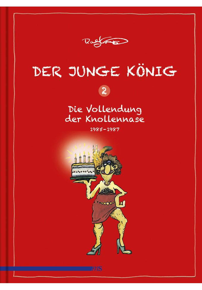 Der junge König 2 - Die Vollendung der Knollennase