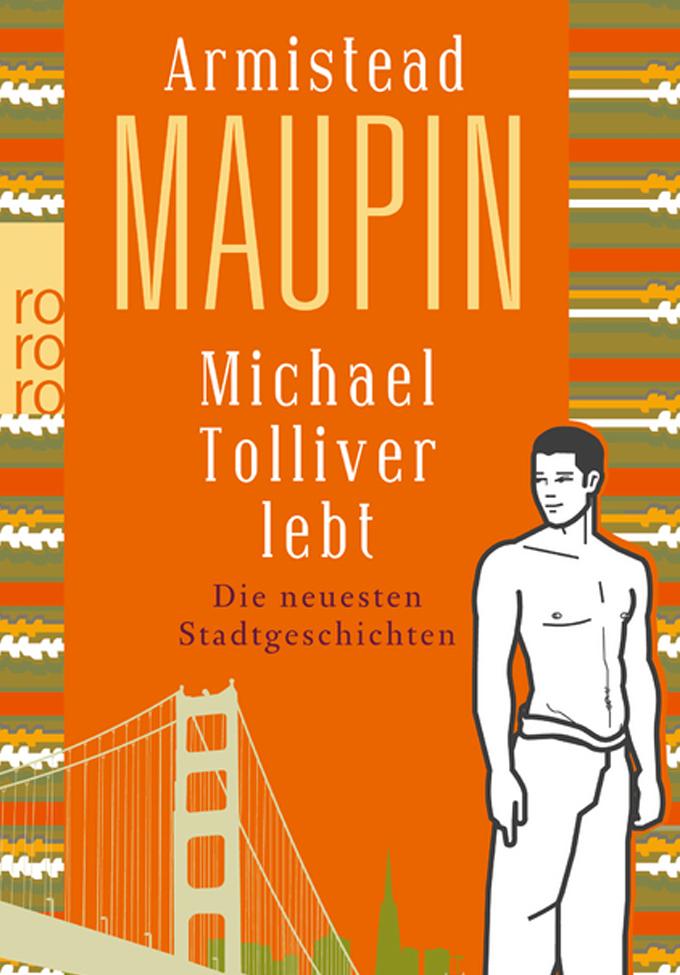 Armistead Maupin | Michael Tolliver lebt - Die neuesten Stadtgeschichten 7