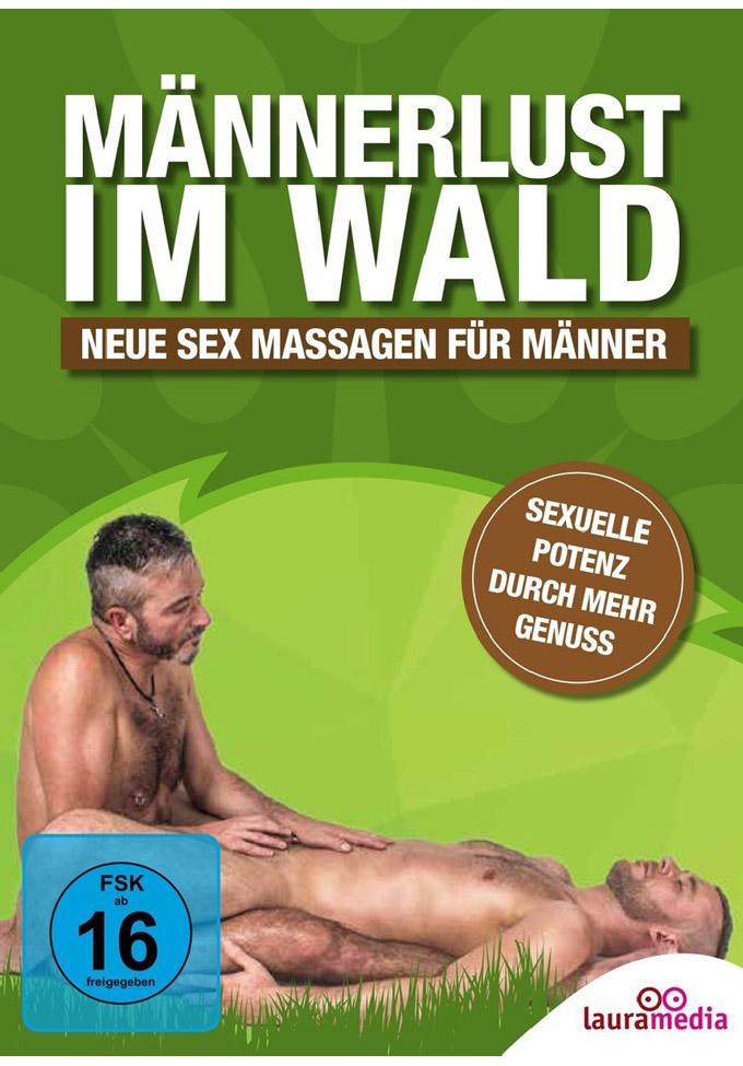 Männerlust im Wald - Neue Sexmassagen für Männer